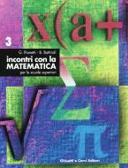Incontri con la matematica. Per i Licei e gli Ist. Magistrali vol.3