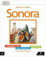 Sonora. Didattica inclusiva. Per la Scuola media. Con e-book. Con espansione online