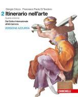 Itinerario nell'arte. Per le Scuole superiori  . Con Contenuto digitale (fornito elettronicamente) vol.2