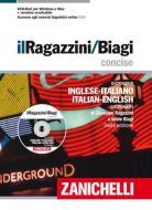Il Ragazzini-Biagi Concise. Dizionario inglese-italiano italian-english dictionary. Con aggiornamento online. Con DVD-ROM