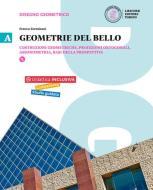 Geometrie del bello. Per le Scuole superiori. Con e-book. Con espansione online vol.1