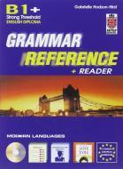 Grammar reference B1 plus. Per le Scuole superiori