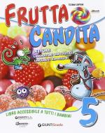Frutta candita. Per la Scuola elementare. Con e-book. Con espansione online vol.2