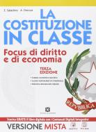 La Costituzione in classe. Per le Scuole superiori. Con e-book. Con espansione online