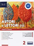 Autori e lettori più. Con Quaderno e Letteratura. Per la Scuola media. Con ebook. Con espansione online. Con DVD-ROM vol.2