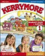 Kerrymore village. Con espansione online. Per la Scuola elementare. Con CD Audio. Con CD-ROM vol.1