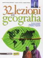 32 lezioni di geografia. Per le Scuole superiori. Con e-book. Con espansione online