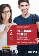 Parliamo cinese. Corso di lingua e cultura cinese. Con CD Audio formato MP3 vol.2