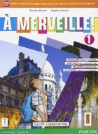 A merveille! Ediz. activebook. Per la Scuola media. Con e-book. Con espansione online vol.1