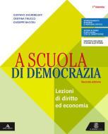 A scuola di democrazia. Per gli Ist. tecnici e professionali. Con e-book. Con espansione online. Con Libro: Quaderno 1° biennio