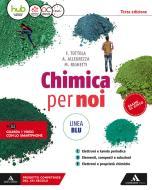 Chimica per noi. Ediz. blu. Per il secondo biennio dei Licei. Con e-book. Con espansione online vol.1