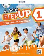 Step up on holiday. Student book. Per la Scuola media. Con espansione online. Con CD-Audio vol.1
