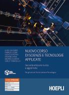 Nuovo corso di scienze e tecnologie applicate. Per gli Ist. tecnici settore tecnologico
