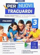 Per nuovi traguardi. Italiano. Per la scuola elementare. Ediz. per la scuola. Con CD-ROM vol.3