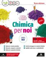 Chimica per noi. Ediz. blu. Per il secondo biennio dei Licei. Con e-book. Con espansione online