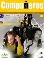 Compañeros. Libro del alumno. Per la Scuola media. Con CD Audio vol.3