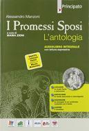 I Promessi sposi. L'antologia. Per le Scuole superiori. Con e-book. Con espansione online. Con DVD Audio