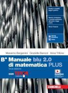 Manuale blu 2.0 di matematica. Ediz. PLUS. Con Tutor. Per le Scuole superiori. Con e-book. Con espansione online vol.B