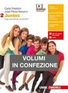 Juntos. Per le Scuole superiori. Con e-book vol.2
