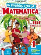 In viaggio con la matematica. Per la Scuola media vol.1