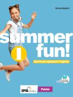 Summer fun! Per la Scuola media. Con espansione online vol.1