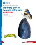 Incontro con le scienze integrate. Per le Scuole superiori. Con e-book. Con espansione online vol.2