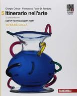 Itinerario nell'arte. Per le Scuole superiori  . Con e-book: Museo digitale vol.5