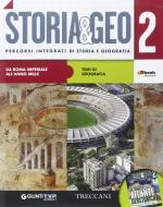 Storia & geo. Per le Scuole superiori. Con e-book. Con espansione online vol.2