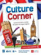 Culture corner. Per la Scuola media. Con e-book. Con espansione online. Con CD-Audio