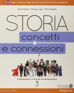 Storia. Concetti e connessioni. Per le Scuole superiori. Con e-book. Con espansione online vol.3