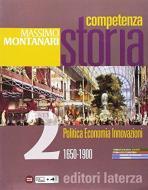 Competenza storia. Per le Scuole superiori. Con e-book. Con espansione online vol.2
