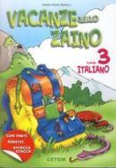 Vacanze nello zaino. Italiano. Per la Scuola elementare vol.3