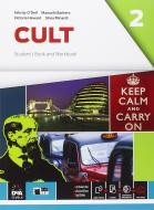 Cult. Student's book-Workbook. Per le Scuole superiori. Con e-book. Con espansione online vol.2