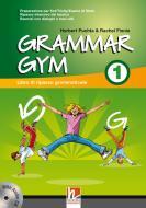 Grammar gym. Per la Scuola media. Con CD Audio vol.1