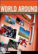 World around. Student's book. Per le Scuole superiori. Con CD Audio. Con espansione online