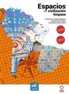 Espacios de civilización hispana. Ediz. per la scuola