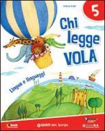 Chi legge vola. Per la Scuola elementare. Con e-book. Con espansione online vol.2