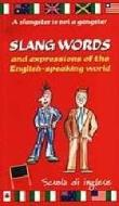Slang words and expressions of the english-speaking world