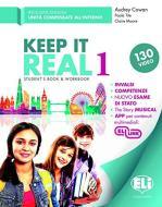 Keep it real. Student's book-Workbook. Per la Scuola media. Con flip book. Con CD-Audio vol.1