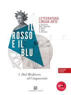 Il rosso e il blu. Con Temi-Prova INVALSI italiano. Ediz. rossa. Per le Scuole superiori. Con espansione online vol.1