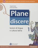 Plane discere. Per i Licei. Con e-book. Con espansione online vol.1