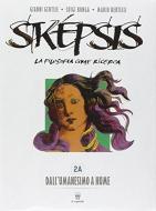 Sképsis volume. Per i Licei. Con DVD-ROM. Con e-book. Con espansione online vol.2