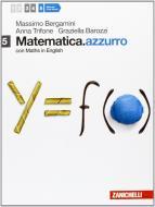 Matematica.azzurro. Con Maths in english. Per le Scuole superiori. Con espansione online vol.5
