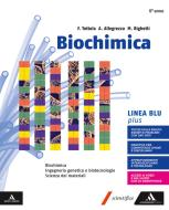 Biochimica blu plus. Volume senza Chimica organica. Per i Licei e gli Ist. magistrali. Con e-book. Con espansione online