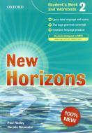 New horizons. Student's book-Workbook-Homework book. Con espansione online. Con CD Audio. Per le Scuole superiori vol.2