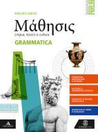 Mathesis. Grammatica. Per i Licei. Con e-book. Con espansione online