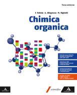 Chimica organica. Per i Licei e gli Ist. magistrali. Con e-book. Con espansione online