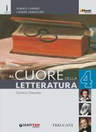 Cuore della letteratura. Per le Scuole superiori. Con e-book. Con espansione online vol.4