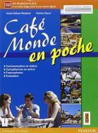 Cafè monde en poche. Per le Scuole superiori. Con e-book. Con espansione online