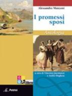 I promessi sposi. Antologia. Con espansione online